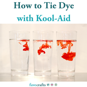 How to Tie Dye with Kool-Aid