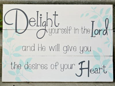 Delight Yourself in the Lord Wall Art