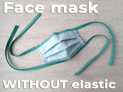 How To Make A Face Mask Without Elastic