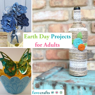 47 Earth Day Projects for Adults