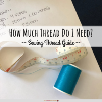 How Much Sewing Thread Do I Need?