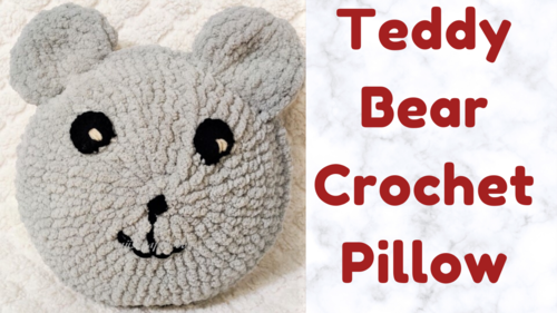 Teddy Bear Crochet Pillow