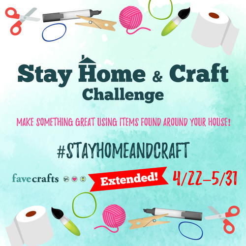 Stay Home and Craft Challenge