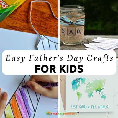 Easy Fathers Day Crafts for Kids