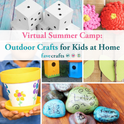 Virtual Summer Camp Outdoor Crafts for Kids at Home