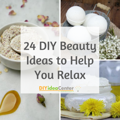 24 DIY Beauty Ideas to Help You Relax