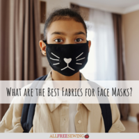 What are the Best Fabrics for Face Masks?