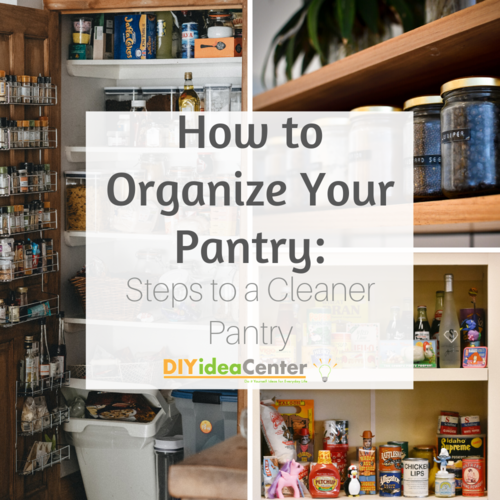 How to Organize Your Pantry Steps to a Cleaner Pantry