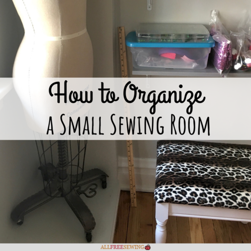 How to Organize a Small Sewing Room