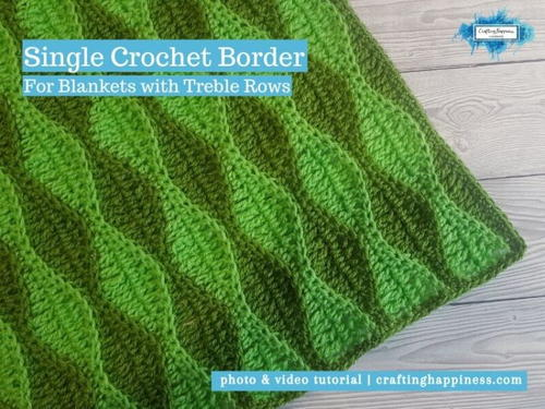Single Crochet Border ( For Blankets With Treble Rows) | Crafting Happiness