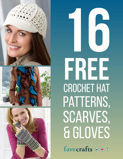 16 Free Crochet Hat Patterns, Scarves & Gloves eBook