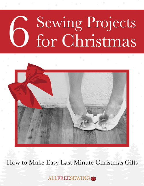 6 Sewing Projects for Christmas Free eBook