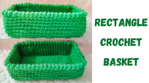Make Your Own Rectangle Crochet Basket