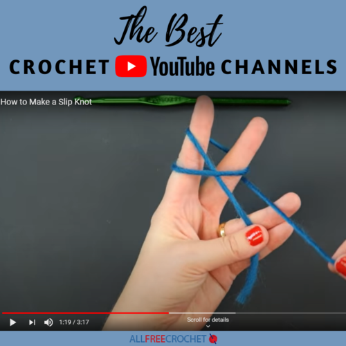 15 Best Crochet YouTube Channels