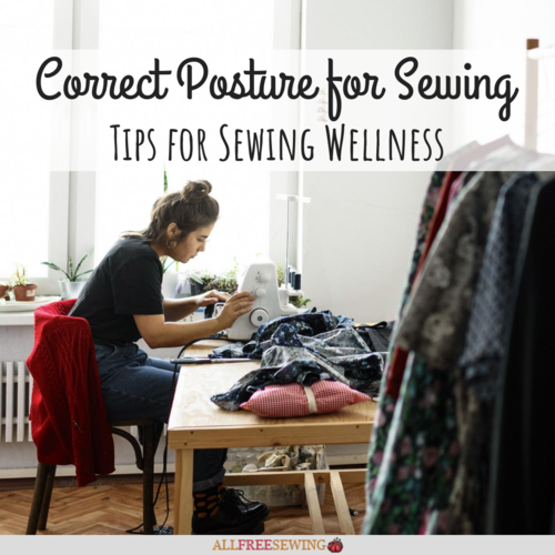 Correct Posture for Sewing