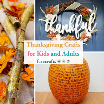 101 Thanksgiving Crafts for Kids and Adults