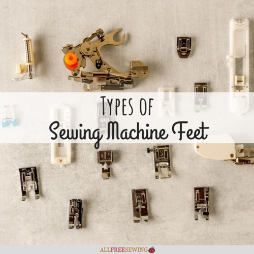 Types of Sewing Machine Feet