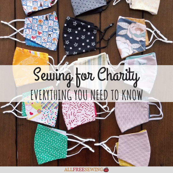 Sewing for Charity: What to Know in 2020