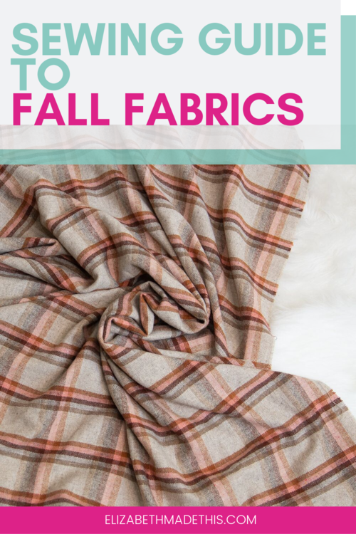Fabrics That Are Great To Sew In Fall