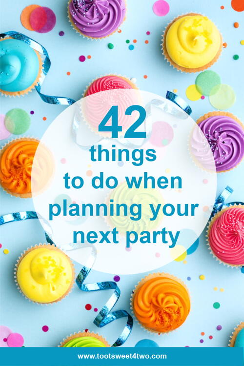 42 Things To Do When Planning Your Next Party