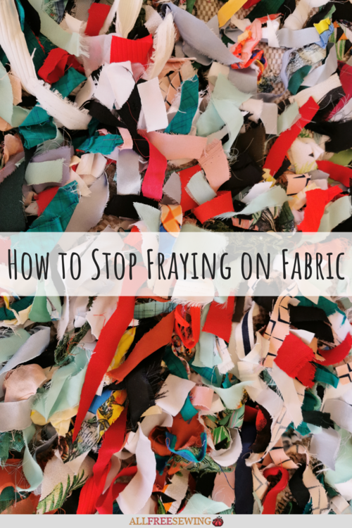 How to Stop Fraying on Fabric