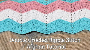 Double Crochet Ripple Stitch Afghan