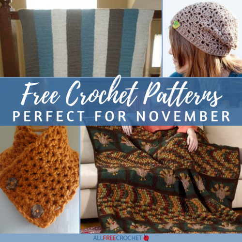 18 Free Crochet Patterns Perfect for November