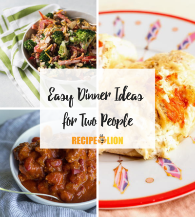 50 Easy Dinner Ideas For Two People Recipelion Com