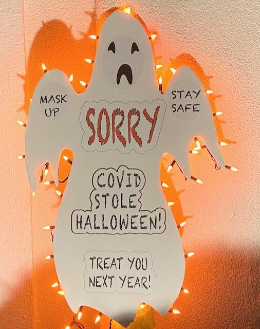 Covid Stole Halloween Sign