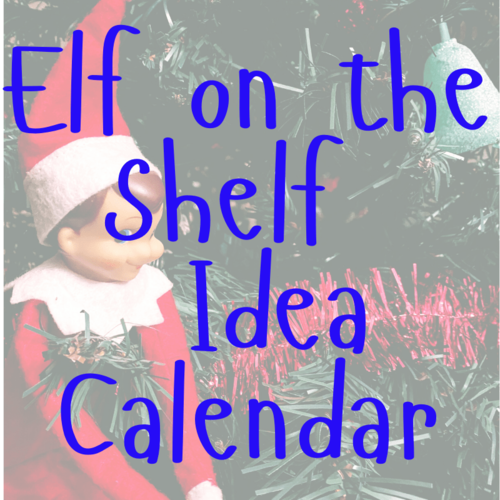 Keeping Your Elf On The Shelf Shenanigans Straight