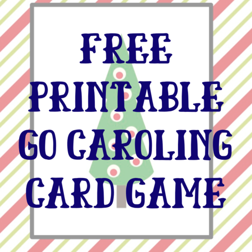 Go Caroling Printable Christmas Card Game