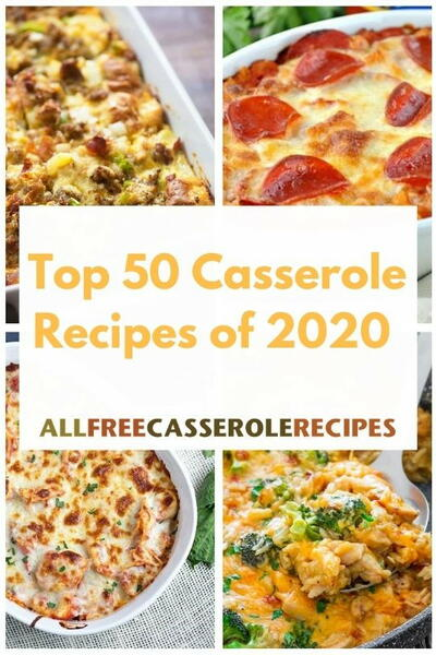 Top 50 Casserole Recipes of 2020