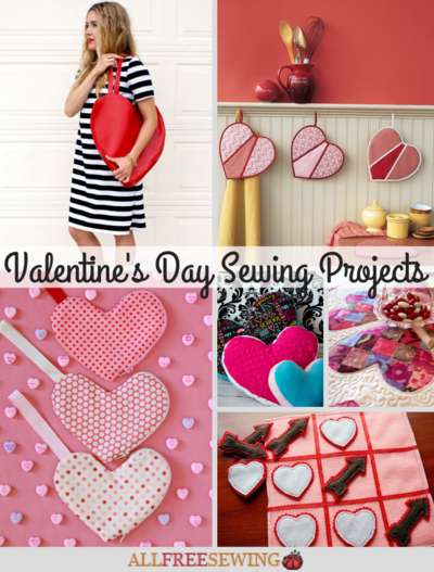46 Valentines Day Sewing Projects