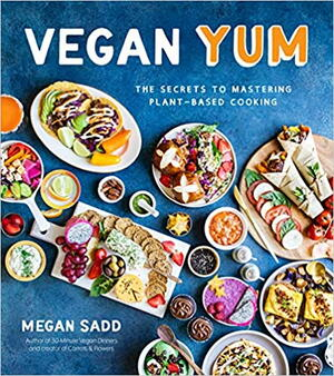 Vegan YUM: The Secrets to Mastering Plant-Based Cooking