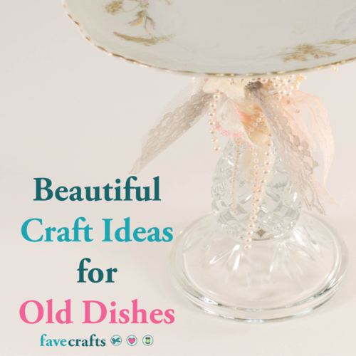 Beautiful Craft Ideas for Old Dishes