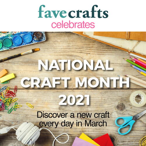 National Craft Month 2021