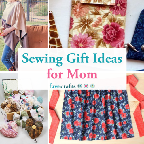 Sewing Gift Ideas for Mom