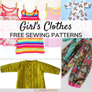 50+ Free Girl Clothes Patterns for Sewing