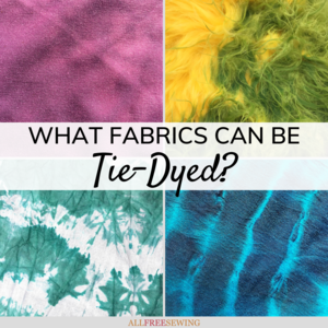 What Fabrics Can Be Tie-Dyed?