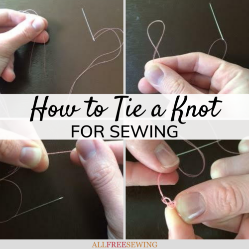 How to Tie a Sewing Knot