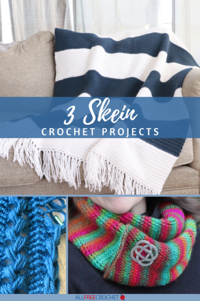 3 Skein Crochet Projects