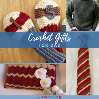 Crochet Gifts for Dad