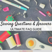 75+ Sewing Questions Answered: Ultimate FAQs Guide